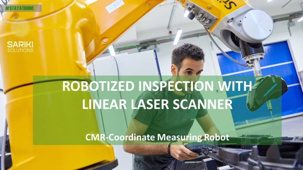 CMROBOT Robotized inspection solution with linear laser scanner