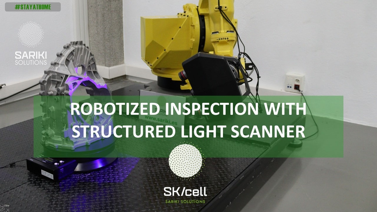 skcell_robotized inspection with structured light scanner